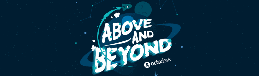 Above and Beyond Octadesk